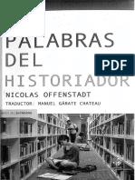 Las Palabras Del Historiador - Offenstadt, 2014