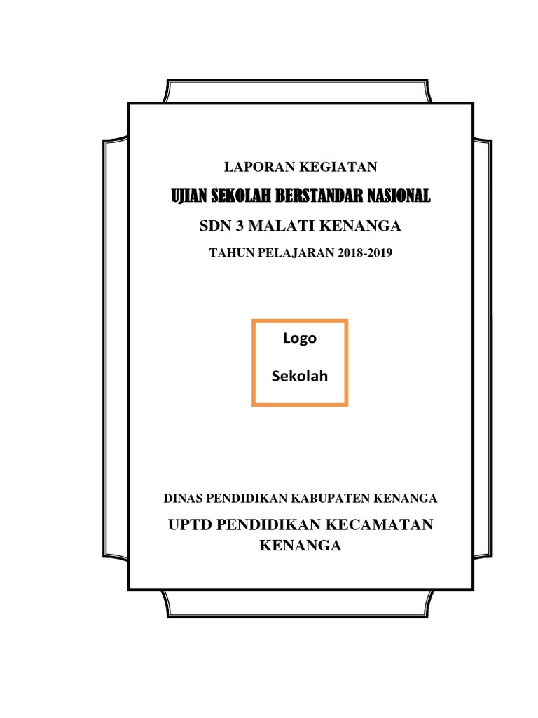 Contoh Laporan Kegiatan Ujian Nasional Seputar Laporan