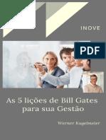 5 Licoes de Bill Gates Para a Sua Gestao