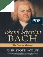Johann Sebastian Bach - The Learned Musician