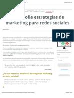 Desarrolla Estrategias de Marketing Para Redes Sociales
