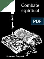 Combate espiritual original lorenzo escupoli editado bueno.pdf