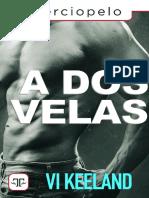 A Dos Velas- Vi Keeland
