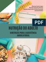 Nutrição do adulto. Diretrizes para a assistência ambulatorial