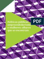 Delaine Martins Costa, Patrícia Azevedo, Rosimere de Souza - Políticas Públicas, Empreendedorismo e Mulheres_ Olhares Que Se Encontram-Instituto Brasileiro de Administração Municipal – IBAM (2012)