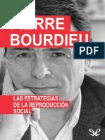 Las estrategias de la reproducc - Pierre Bourdieu.pdf