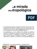La Mirada Antropológica