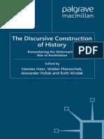 Hannes Heer, Walter Manoschek, Alexander Pollak, Ruth Wodak - Discursive Construction of History_ The Wehrmacht's War of Annihilation (2008, Palgrave Macmillan).pdf