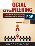 Vince Reynolds Social Engineering the Art of Psychological Warfare, Human Hacking, Persuasion, And Deception
