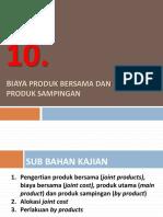 Akbi 10 (Biaya Produk Bersama Dan Produk Sampingan)