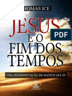 Jesus e O Fim Do Tempo. Thomas Ice