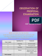 Observation of Proposal Examination