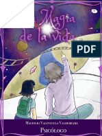 La Magia de la Vida. Mauricio Valenzuela Valderrama (Psicólogo)