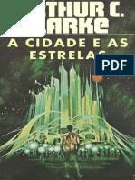 A Cidade e As Estrelas - Arthur C. Clarke.pdf