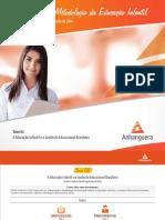 Tema 1) SemiPresencial - Organização e Metodologia da Educação Infantil