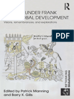 (Rethinking Globalizations 30) Barry K. Gills_ Patrick Manning-Andre Gunder Frank and global development _ visions, remembrances and explorations-Routledge (2011).pdf