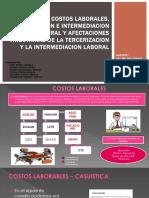 COSTOS LABORALES, TERCERIZACION E INTERMEDIAZION LABORAL