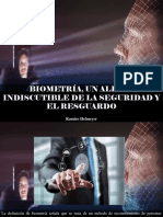Ramiro Helmeyer - Biometría, Un Aliado Indiscutible de La Seguridad y El Resguardo
