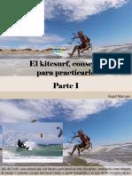 Ángel Marcano - El Kitesurf, Consejos ParaPracticarlo, Parte I