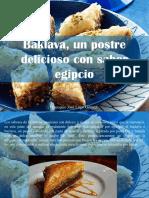 Eustiquio José Lugo Gómez - Baklava, Un Postre Delicioso Con Sabor Egipcio