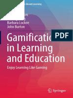 [Advances in Game-Based Learning] Sangkyun Kim, Kibong Song, Barbara Lockee, John Burton - Gamification in Learning and Education_ Enjoy Learning Like Gaming (2018, Springer International Publishing)
