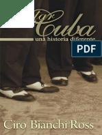 Bianchi Ross, Ciro - Contar Cuba, una historia diferente