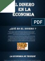 EL DINERO -Macroeconomia