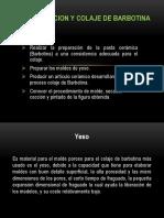 PREPARACION-Y-COLAJE-DE-BARBOTINA.pptx