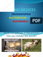 Sound Devices (Onomatopeia, Alliteration and Assonance