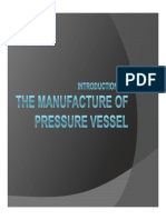 Manufacture Procedure of the Pressure Vessel