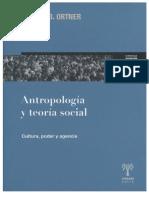 Ortner,Sherry_Antropología y teoría social-Cultura, Poder y Agencia.pdf
