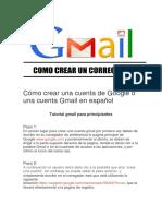 Cómo Crear Una Cuenta de Google o Una Cuenta Gmail en Español