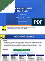 Penjelasan Umum Irms-bms Oleh Pak Dardak