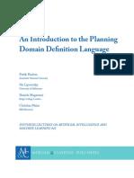 Patrik Haslum, Nir Lipovetzky, Daniele Magazzeni, Christian Muise - An Introduction to the Planning Domain Definition Language-Morgan & Claypool (2019)