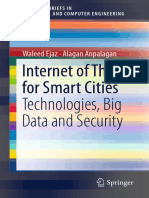 (SpringerBriefs in Electrical and Computer Engineering) Waleed Ejaz, Alagan Anpalagan - Internet of Things for Smart Cities_ Technologies, Big Data and Security-Springer International Publishing (2019
