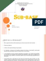 Sub-base