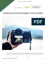 Composición en Foto de Paisajes_ 11 Trucos Definitivos