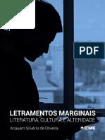 Letramentos Marginais - Literatura, Cultura e Alteridade