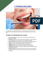 Terminos utilizados en Odontología
