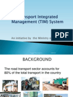 Transport Integrated Management (TIM) System Launch