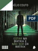 Hélio Couto - Resumo - Estar Na Matrix E Não Ser Da Matrix