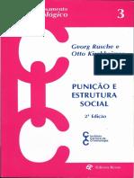 Rusche e Kirchheimer - Punição e Estrutura Social