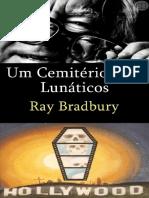 Um Cemitério Para Lunáticos - Ray Bradbury