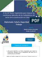 El SG-SST factor importante para mejorar las condiciones laborales  de los trabajadores del sector de la construcción en Colombia.