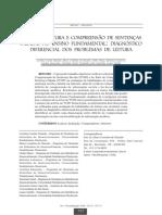 Nível de Leitura e Compreensão de Sentenças Faladas No Ensino Fundamental - Diagnóstico Diferencial Dos Problemas de Leitura