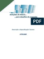 Descriçao e Especificaçao Da UTR1608