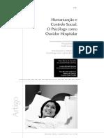 2009 - Humanização e Controle Social - O Psicólogo Como Ouvidor Hospitalar