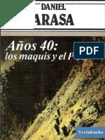 Anos 40 Los Maquis y El PCE - Daniel Arasa