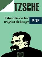 Nietzsche, La filosofía en la época trágica de los griegos.pdf