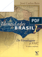 As Identidades Do Brasil 1_ de - Jose Carlos Reis